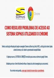 Problemas no acesso ao sistema Sophus via Google Chrome