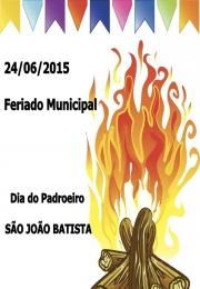 24/06/2015 - Feriado Municipal