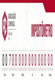 Impostômetro da Associação Comercial de SP chega a R$ 700 bilhões na noite de hoje