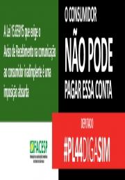 VOTE SIM NO PROJETO DE LEI 44/2016. Ele altera a Lei 15.659/2015