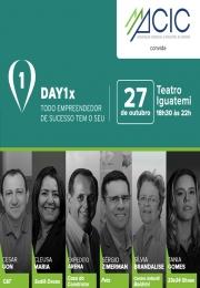 DAY1x - 4ª Semana de Negócios e Empreendedorismo, evento realizado pela ACI Campinas apoio Institucional ACIC Capivari