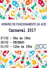 Horário de funcionamento da ACIC Carnaval 2017
