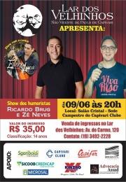 Show dos Humorista Ricardo Brug e Zé Neves