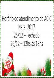 Horário de atendimento da ACIC Natal 2017