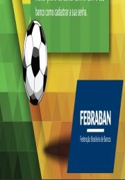 FEBRABAN informa horário de atendimento dos bancos nos jogos do Brasil na Copa