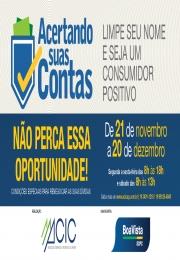 ACIC e Boa Vista SCPC realizam campanha para o consumidor limpar o nome