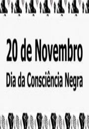 Feriado Municipal o Dia da Consciência Negra.